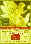 Healing with the Fairies Oracle Cards: Booklet and 44-Card Deck