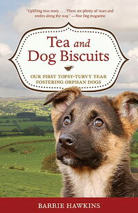 Tea_and_Dog_Biscuits:_Our_Firs