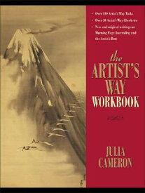 The Artist's Way Workbook ARTISTS WAY WORKBK [ Julia Cameron ]