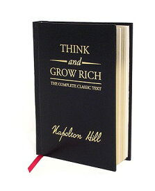 Think and Grow Rich Deluxe Edition: The Complete Classic Text THINK & GROW RICH DLX /E DLX/E (Think and Grow Rich) [ Napoleon Hill ]