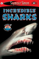Seemore Readers: Incredible Sharks - Level 1 [With 4 Collectible Cards]