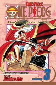 One Piece, Vol. 3 1 PIECE VOL 3 (One Piece) [ Eiichiro Oda ]