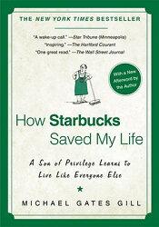 HOW STARBUCKS SAVED MY LIFE(B)