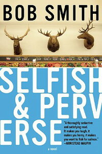 Selfish_and_Perverse
