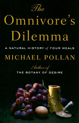 The Omnivore's Dilemma: A Natural History of Four Meals OMNIVORES DILEMMA -LP [ Michael Pollan ]