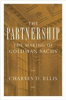 PARTNERSHIP:MAKING OF GOLDMAN SACHS,THE