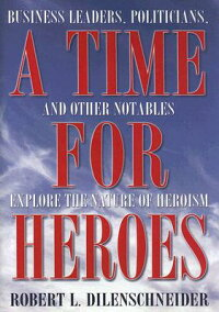 A_Time_for_Heroes:_Business_Le