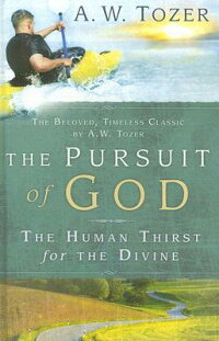 The_Pursuit_of_God:_The_Human