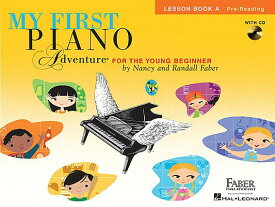 MY FIRST PIANO ADVENTURE:LESSON BOOK A [ NANCY/FABER FABER, RANDALL ]