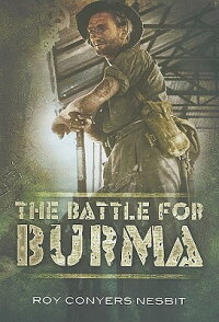 The_Battle_for_Burma:_An_Illus