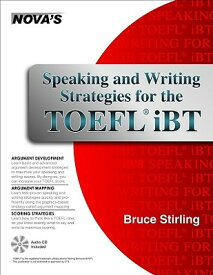 Speaking and Writing Strategies for the TOEFL iBT [With CDROM] SPEAKING & WRITING STRATE [ Bruce Stirling ]