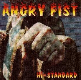 ANGRY FIST [ Hi-STANDARD ]