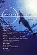 MARINE&MUSIC VOL.2「ブルー・ハワイ/ハワイ・グァム・サイパン」
