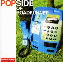 POP SIDE OF ROADRUNNER