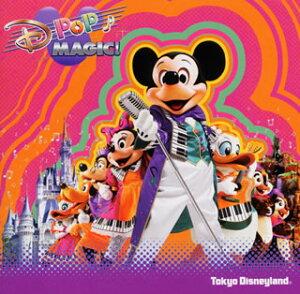 東京ディズニーランド Dポップ・マジック! 【Disn...