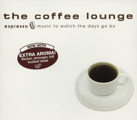 the_coffee_lounge_espresso〜music_to_watch_the_days_go_by〜