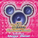 東京ディズニーランド Club Disney スーパーダンシン・マニア?メガビート 【Disneyzone】