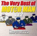 The Very Best of MOTOR MAN Vol.2