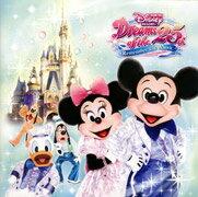 東京ディズニーリゾート ドリームス・オブ・25th ~...