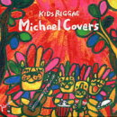 KIDS REGGAE Michael Covers