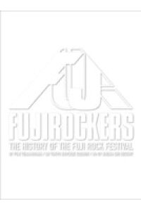 FUJIROCKERS〜THE_HISTORY_OF_THE_FUJI_ROCK_FESTIVAL〜〈2枚組〉