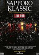 SAPPORO KLASSIC 5th Anniversary Special LIVE DVD