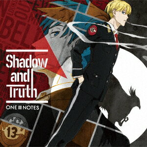 TVアニメ『ACCA13区監察課』OP主題歌「Shadow and Truth」/ONE III NOTES【1000円以上送料無料】