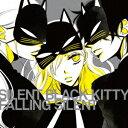 FALLING SILENT(TVアニメ「覆面系ノイズ」挿入歌)/SILENT BLACK KITTY【1000円以上送料無料】