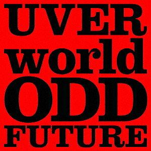ODD FUTURE(初回生産限定盤)(DVD付)/UVERworld【1000円以上送料無料】