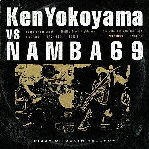 Ken Yokoyama VS NAMBA69/Ken Yokoyama/NAMBA69【1000円以上送料無料】
