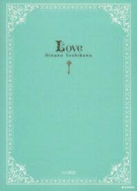 【中古】 LOVE e‐mook/吉川ひなの 【中古】afb