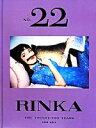 【中古】 NO.22 RINKA THE TWENTY−TWO YEARS 1993−2014 /梨花(著者) 【中古】afb