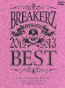 """【中古】 BREAKERZ LIVE TOUR 2012〜2013""""BEST""""−LIVE HOUSE COLLECTION−&−HALL COLLECTION−..."""