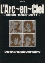 【中古】 L'Arc〜en〜Ciel since 1998−2011 20th L'Anniversary MSムック/芸術・芸能・エンタメ・アート(その他) 【中古】afb