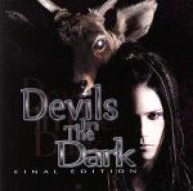 【中古】 Devils In The Dark−FINAL EDITION−(DVD付) /大村孝佳 【中古】afb