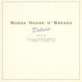 【中古】 BOSSA HOUSE N' BREAKS Deluxe−featuring FreeTEMPO /FreeTEMPO 【中古】afb
