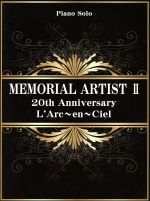 【中古】 メモリアルアーチストII 20th Anniversary L'Arc〜en〜Ciel PIANO SOLO/芸術・芸能・エンタメ・アート(その他) 【中古】afb