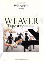 【中古】 WEAVER「Tapestry」 バンド・スコア /芸術・芸能・エンタメ・アート(その他) 【中古】afb