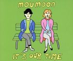 【中古】 It's Our Time(DVD付) /moumoon 【中古】afb