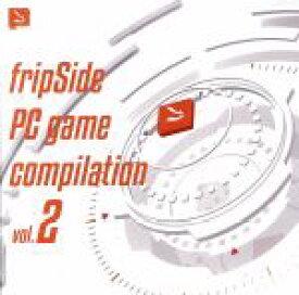 【中古】 fripSide PC game compilation Vol.2 /fripSide 【中古】afb
