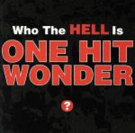 【中古】 【輸入盤】Who the Hell Is One Hit Wonder /ワン・ヒット・ワンダー 【中古】afb
