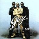 【中古】 【輸入盤】Groove Me: Very Best of Guy /ガイ 【中古】afb