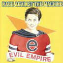 【中古】 【輸入盤】Evil Empire /レイジ・アゲインスト・ザ・マシーン 【中古】afb