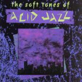 【中古】 【輸入盤】Soft Tones of Acid Jazz /アポストルス(ACID JAZZ),AceofClubs(アーティスト),Cr(2392−32 【中古】afb