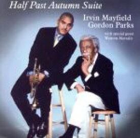 【中古】 【輸入盤】Half Past Autumn Suite /IrvinMayfield(アーティスト) 【中古】afb