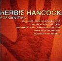 【中古】 【輸入盤】Possibilities /ハービー・ハンコック 【中古】afb