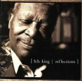 【中古】 【輸入盤】Reflections /B.B.キング 【中古】afb
