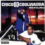【中古】 【輸入盤】Wild N Tha West /Chico&Coolwadda 【中古】afb