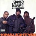 【中古】 【輸入盤】19 Naughty III /ノーティ・バイ・ネイチャー 【中古】afb