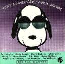 【中古】 【輸入盤】Happy Anniversary Charlie Brown /Peanuts(RelatedRecordings) 【中古】afb